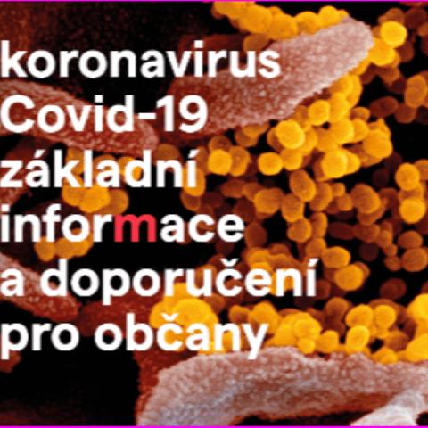 Koronavirus Covid-19 - základní informace a doporučení pro občany